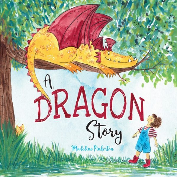 A Dragon Story 9781999955649 Cover