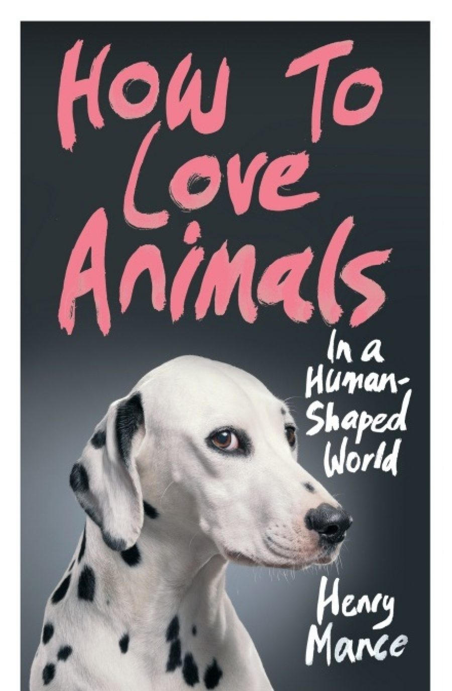How To Love Animals